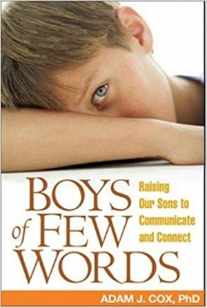 Download Boys of Few Words: Raising Our Sons to Communicate and Connect free book as pdf format