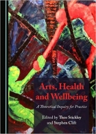 Arts, Health and Wellbeing