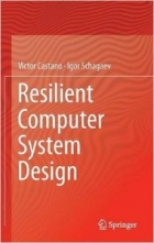 Book Resilient Computer System Design free