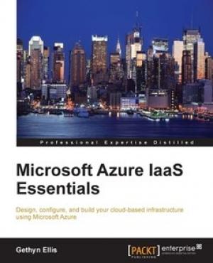 Download Microsoft Azure IAAS Essentials free book as pdf format