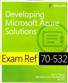 Book Exam Ref 70-532 Developing Microsoft Azure Solutions free