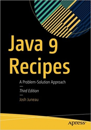 Download Java 9 Recipes, 3rd Edition free book as pdf format