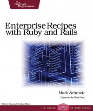 Download Enterprise Recipes with Ruby and Rails free book as pdf format