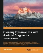 Creating Dynamic UI with Android Fragments, Second Edition