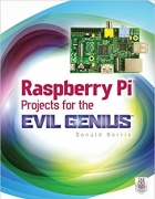 Book Raspberry Pi Projects for the Evil Genius free