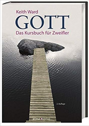 Download Gott: Das Kursbuch f??r Zweifler by Keith Ward (2013-04-06) free book as pdf format
