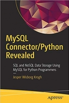 Book MySQL Connector/Python Revealed: SQL and NoSQL Data Storage Using MySQL for Python Programmers free