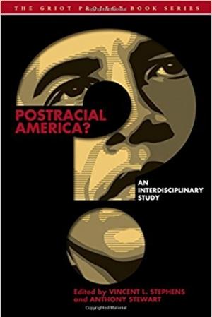 Download Postracial America?: An Interdisciplinary Study free book as pdf format