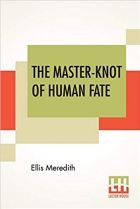 Book The Master-Knot Of Human Fate free