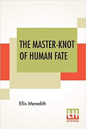 Download The Master-Knot Of Human Fate free book as epub format