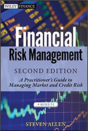 Download Financial Risk Management: A Practitioner's Guide to Managing Market and Credit Risk free book as pdf format
