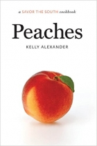 Peaches (A Savor the South Cookbook)
