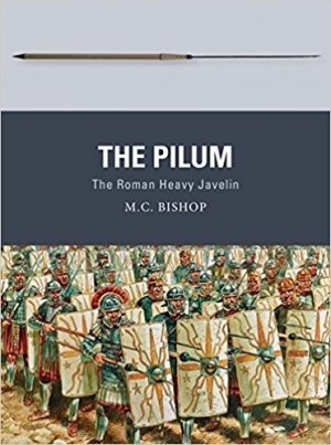 Download The Pilum: The Roman Heavy Javelin (Weapon) free book as epub format