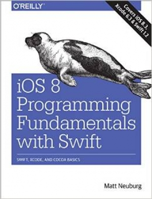 Download iOS 8 Programming Fundamentals with Swift: Swift, Xcode, and Cocoa Basics free book as pdf format