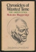Book Chronicles of Wasted Time. The Green Stick by Malcolm Muggeridge free