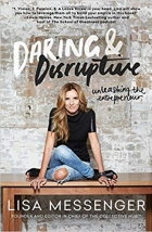 Daring & Disruptive Unleashing the Entrepreneur