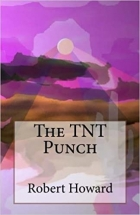 Book The TNT Punch free