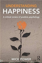Book Understanding Happiness: A critical review of positive psychology free