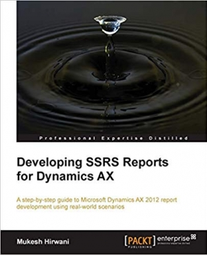 Download Developing SSRS Reports for Dynamics AX free book as pdf format