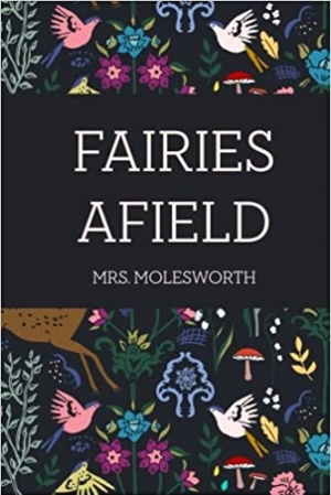 Download Fairies Afield free book as pdf format