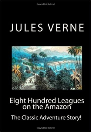 Download Eight Hundred Leagues on the Amazon free book as pdf format
