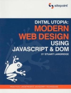 Download DHTML Utopia Modern Web Design Using JavaScript & DOM free book as pdf format