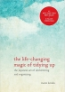 Book The Life-Changing Magic of Tidying Up: The Japanese Art of Decluttering and Organizing free