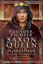 Book Founder, Fighter, Saxon Queen: Aethelflaed, Lady of the Mercians free