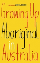 Book Growing Up Aboriginal in Australia free