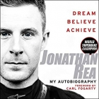 Dream. Believe. Achieve: My Autobiography
