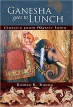 Book Ganesha Goes to Lunch: Classics From Mystic India free