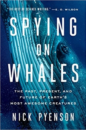 Download Spying on Whales: The Past, Present, and Future of Earth's Most Awesome Creatures free book as epub format