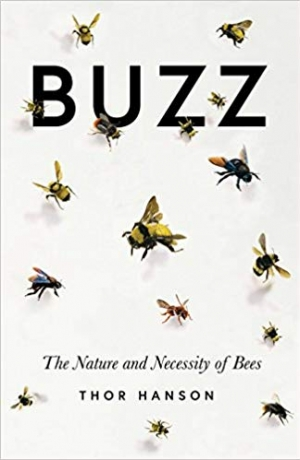 Download Buzz: The Nature and Necessity of Bees free book as epub format