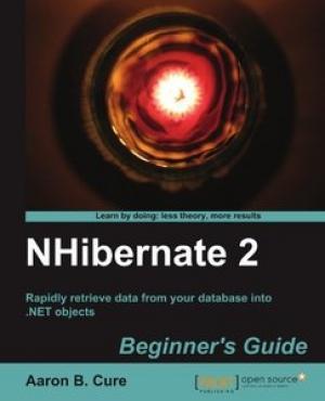 Download NHibernate 2.x Beginner's Guide free book as pdf format