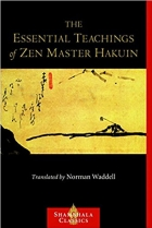 Book The Essential Teachings of Zen Master Hakuin: A Translation of the Sokko-roku Kaien-fusetsu free