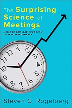 Download The Surprising Science of Meetings: How You Can Lead Your Team to Peak Performance free book as epub format