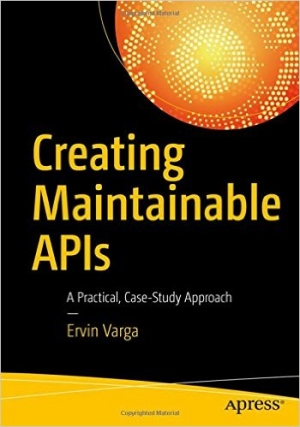 Download Creating Maintainable APIs free book as pdf format