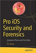 Book Pro iOS Security and Forensics: Enterprise iPhone and iPad Safety free