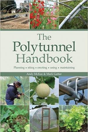 Download The Polytunnel Handbook: Planning/Siting/Erecting/Using/Maintaining free book as pdf format