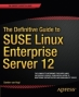 Book The Definitive Guide to SUSE Linux Enterprise Server 12 free