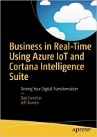 Book Business in Real-Time Using Azure IoT and Cortana Intelligence Suite free