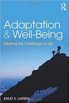 Adaptation and Well-Being: Meeting the Challenges of Life