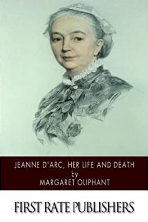 Download Jeanne d'Arc Her Life and Death free book as pdf format