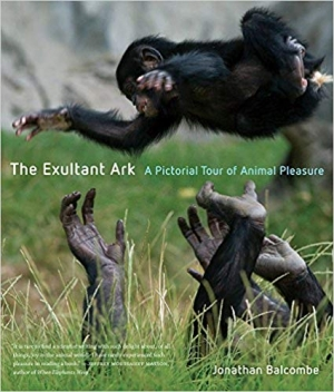 Download The Exultant Ark: A Pictorial Tour of Animal Pleasure free book as epub format