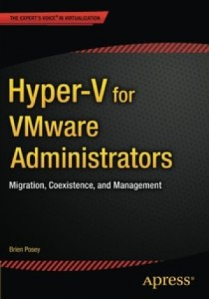 Download Hyper-V for VMware Administrators free book as pdf format