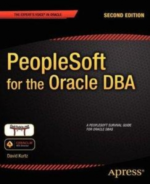 Download PeopleSoft for the Oracle DBA, 2nd Edition free book as pdf format