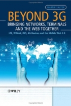 Book Beyond 3G – Bringing Networks, Terminals and the Web Together free