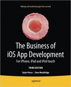Book The Business of iOS App Development, 3rd edition free