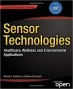 Book Sensor Technologies: Healthcare, Wellness and Environmental Applications (Expert's Voice in Networked Technologies) free