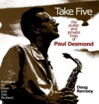 Book Take Five: The Public and Private Lives of Paul Desmond free